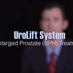 What is UroLift System? – Treatment for BPH (Enlarged Prostate)