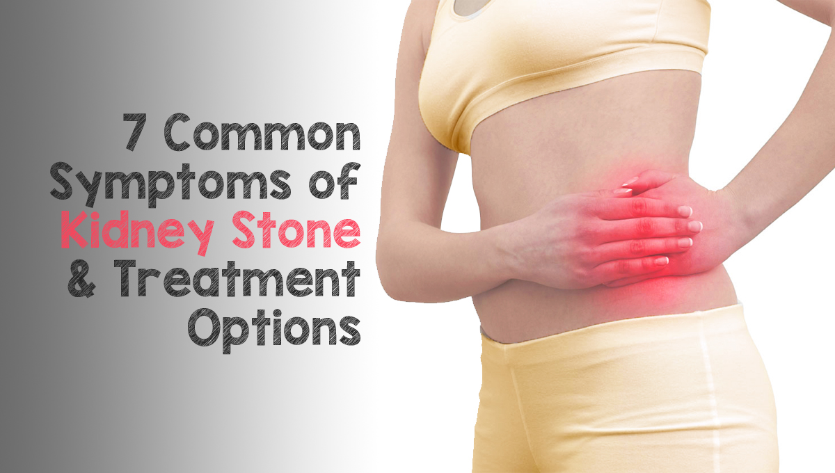 7 Common Symptoms Of Kidney Stone And Treatment Options St Pete Urology