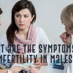 What are the symptoms of infertility in males?