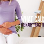 What Causes a Urinary Tract Infection?