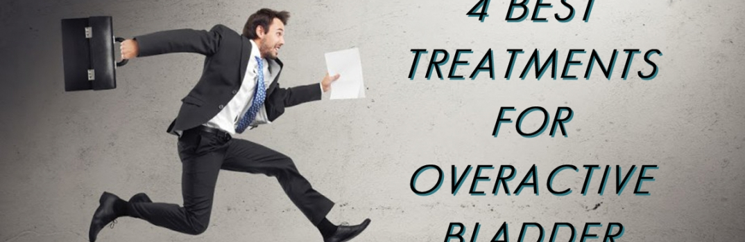 4 Best Treatments for Overactive Bladder