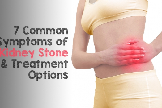 7 Common Symptoms of Kidney Stone and Treatment Options
