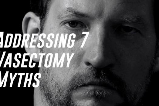 Addressing 7 Vasectomy Myths