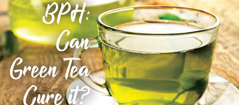 BPH: Can Green Tea Cure It?