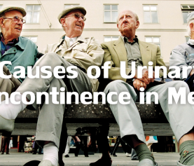 Causes of Urinary Incontinence in Men