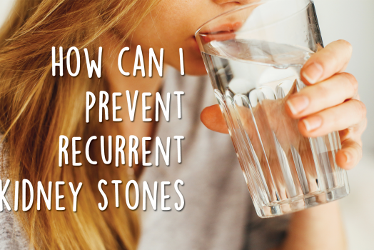 How can I prevent recurrent kidney stones