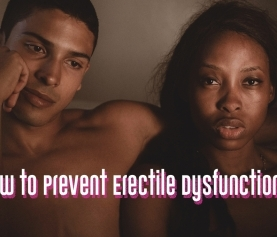 How to Prevent Erectile Dysfunction?