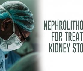 Nephrolithotomy for Treating Kidney Stones