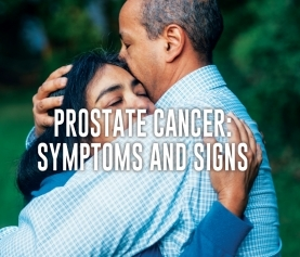 Prostate Cancer: Symptoms and Signs