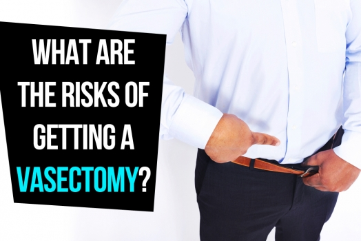 What are the risks of getting a vasectomy?