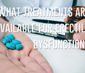 What treatments are available for erectile dysfunction?