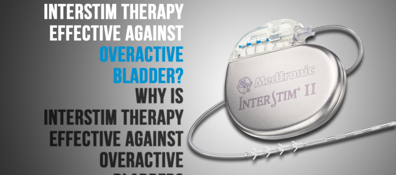 Why is InterStim Therapy Effective against Overactive Bladder?