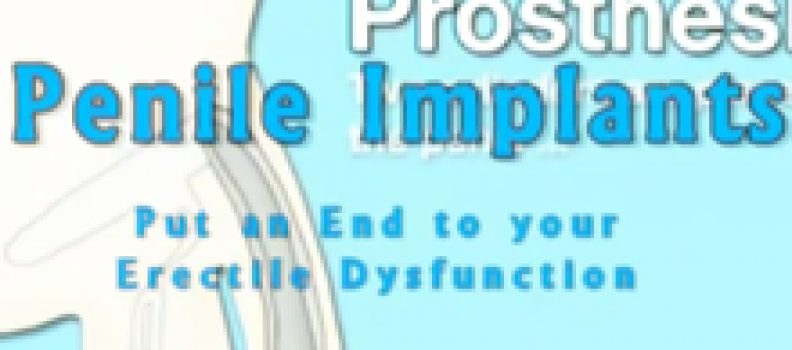 Penile Implants – Put an End to your Erectile Dysfunction